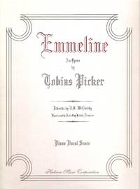 Emmeline An Opera Piano Vocal Score
