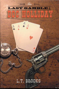 image of The Last Gamble of Doc Holliday