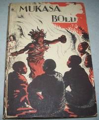 Mukasa the Bold