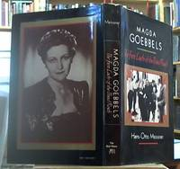 Magda Goebbels; The First Lady of the Third Reich by  Hans-Otto Meissner - First Edition - 1980 - from Syber's Books ABN 15 100 960 047 (SKU: 0254519)