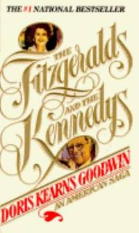 image of The Fitzgeralds and the Kennedys : An American Saga
