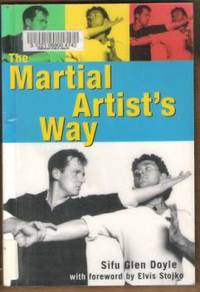 THE MARTIAL ARTIST'S WAY Achieve Your Peak Performance