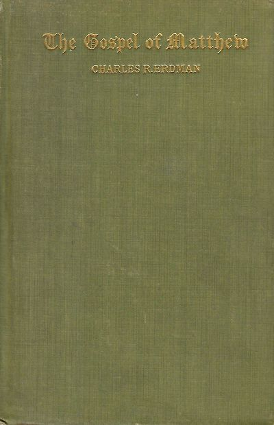Philadelphia: The Westminster Press, 1933. Later Edition. First Edition published in 1920. Signed in...