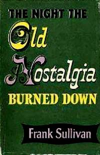 The Night The Old Nostalgia Burned Down