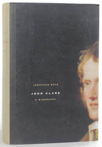 image of JOHN CLARE: A BIOGRAPHY
