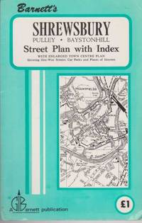 Shrewsbury, Pulley, Baystonhill: Street Plan with Index [With enlarged town centre plan showing one-way streets, car parks and places of interest]