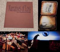 NARRATIVES OF LOSS: THE DISPLACED BODY