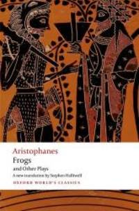 image of Aristophanes: Frogs and Other Plays: A new verse translation, with introduction and notes (Oxford World's Classics)