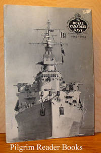 The Royal Canadian Navy: 1943-1944. The Wonderful Year