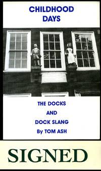 Childhood Days   The Docks and Dock Slang [Signed]