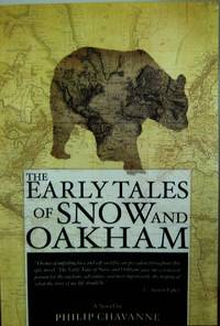 The Early Tales of Snow and Oakham