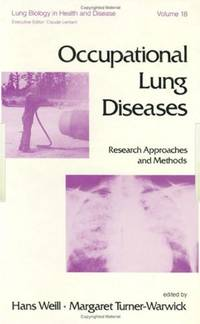 Occupational Lung Diseases: Research Approaches and Methods: 18 (Lung Biology in Health and Disease)