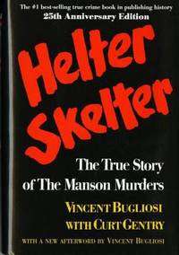 image of Helter Skelter: The True Story of the Manson Murders (25th Anniversary Edition)