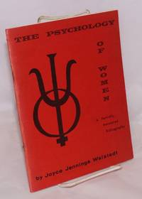 The psychology of women; a partially annotated bibliography