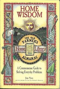 image of Home Wisdom: A Commonsense Guide to Living Simply