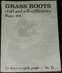 image of Grass Roots.  Craft and Self-Sufficiency for Down to Earth People. No. 15, Winter 1978