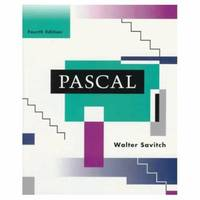 Pascal : An Introduction to the Art and Science of Programming