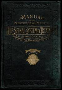 image of Manual of the Principles and Practice of the Spinal System of Treatment