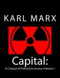 image of Capital: A Critique of Political Economy, Volume 1