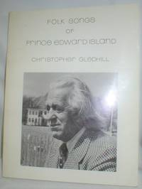 image of Folk Songs of Prince Edward Island (First Series)