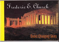 Frederic E. Church:  Under Changing Skies by  Elaine Evans Dee  - Paperback  - 1992  - from Iron Engine (SKU: A00205)