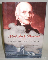 Mad Jack Percival; Legend of the Old Navy