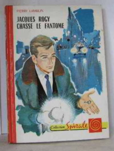 jacques rogy chasse le fantome by lamblin pierre 1972 from crealivres and. Black Bedroom Furniture Sets. Home Design Ideas