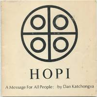 Hopi: A Message for All People
