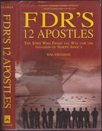 FDR\'s 12 Apostles