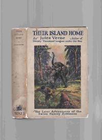 Their Island Home, The Later Adventures of the Swiss Family Robinson