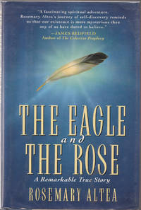 image of The Eagle and the Rose: a Remarkable True Story