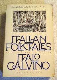 ITALIAN FOLK TALES by ITALO CALVINO - Paperback - First - 1992 - from Vancouver Bookseller (SKU: 721)