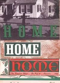 """""""HOME"""" - An Interesting Monthly Magazine Sent to You Each Month by Your Lumber Merchant:  Lot of Nine (9) issues, 1938-1941"""
