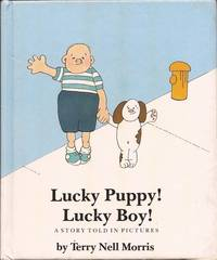 image of Lucky Puppy! Lucky Boy! A Story Told in Pictures