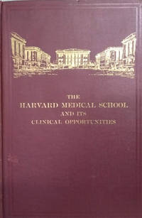 The Harvard Medical School and its Clinical Opportunities