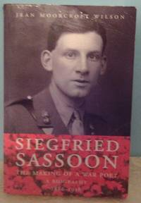 image of Siegfried Sassoon: Making of a War Poet v.1: A Biography: Making of a War Poet Vol 1