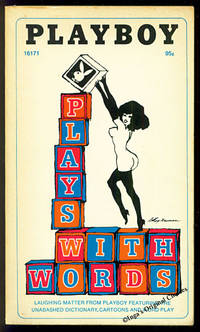 Playboy Plays with Words: Laughing Matter from Playboy Featuring the Unabashed Dictionary, Cartoons and Word Play
