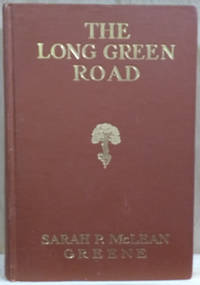 The Long Green Road