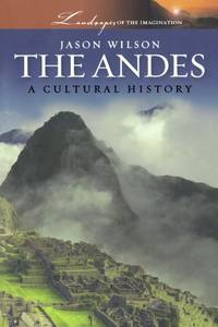 The Andes: A Cultural History