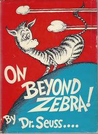 On Beyond Zebra! by Dr. Seuss - Hardcover - 1955 - from Warwick Books and Biblio.co.uk
