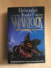 WARLOCK: TO THE MAGIC BORN