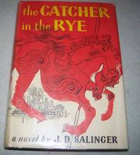 The Catcher in the Rye: A Novel
