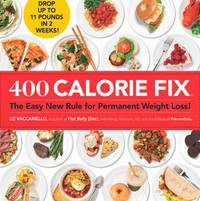 400 Calorie Fix : The Easy New Rule for Permanent Weight Loss!