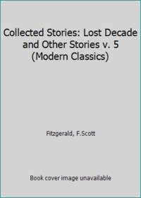 image of Collected Stories: Lost Decade and Other Stories v. 5 (Modern Classics)