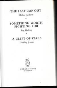 The Last Cop Out; Something Worth Fighting For; A Cleft of Stars