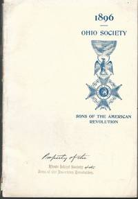Year Book of the Ohio Society of the Sons of the American Revolution 1896 by Harry Parker Ward