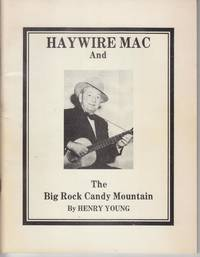 """Haywire Mac"" and the ""Big Rock Candy Mountain"""
