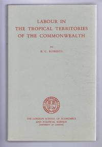 Labour in the Tropical Territories of the Commonwealth