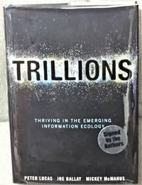 Trillions, Thriving in the Emerging Information Ecology