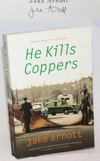 He Kills Coppers